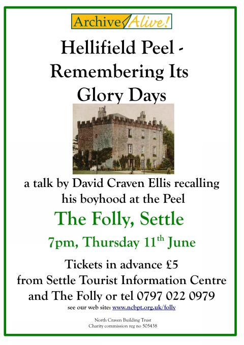 Hellifield Peel - Remembering Its Glory Days: a talk by David Craven Ellis: Thursday 11th June (56Kb)