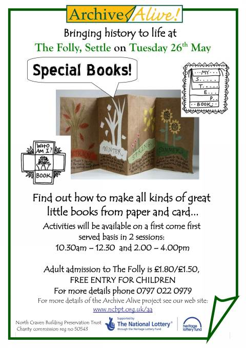 Bringing history to life at The Folly Settle, Special Books, on Tuesday 26th May (JPG, 59Kb)
