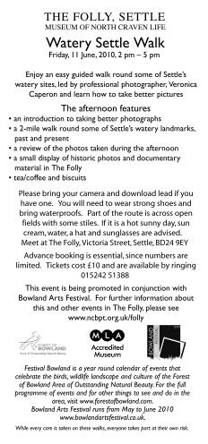 Watery Settle Walk : Friday 11 June 2010 2 pm-5 pm : Museum of North Craven Life, The Folly, Settle (JPG, 35Kb)