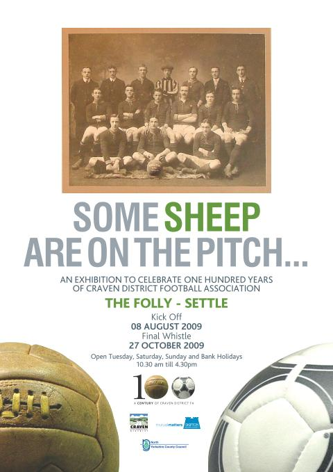 Some sheep are on the pitch; an exhibition to celebrate one hundred years of Craven District Football Association (JPG, 46Kb)